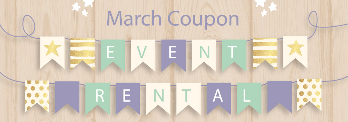 March Party Rental Coupon